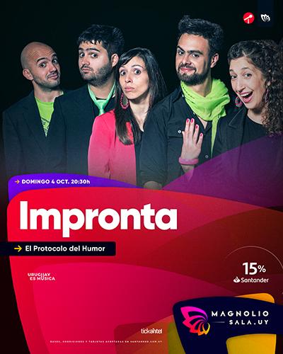 Impronta - El Protocolo del Humor en Magnolio Sala