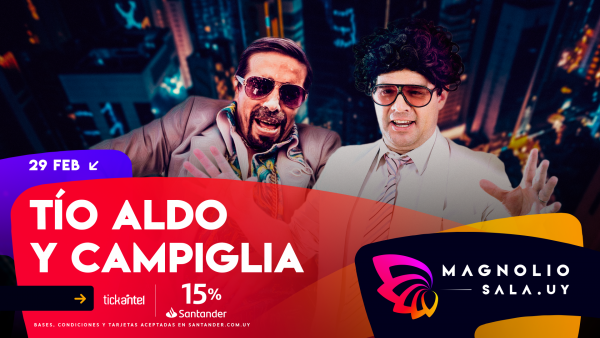 Tío Aldo y Campiglia - Tío Aldo y Campiglia en Magnolio Sala