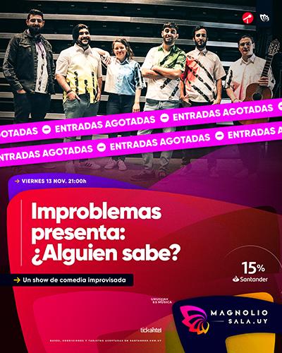 Improblemas presenta: ¿Alguien sabe? - Un show de comedia improvisada en Magnolio Sala