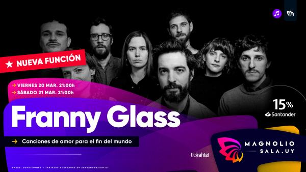 Franny Glass - Canciones de amor para el fin del mundo en Magnolio Sala
