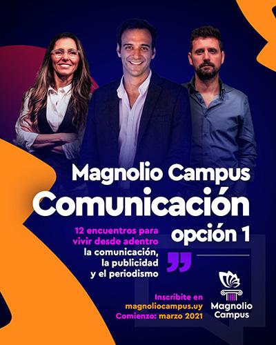 Magnolio Campus COMUNICACIÓN - Opción 1 - 12 encuentros para vivir desde adentro la comunicación, la publicidad y el periodismo en Magnolio Sala