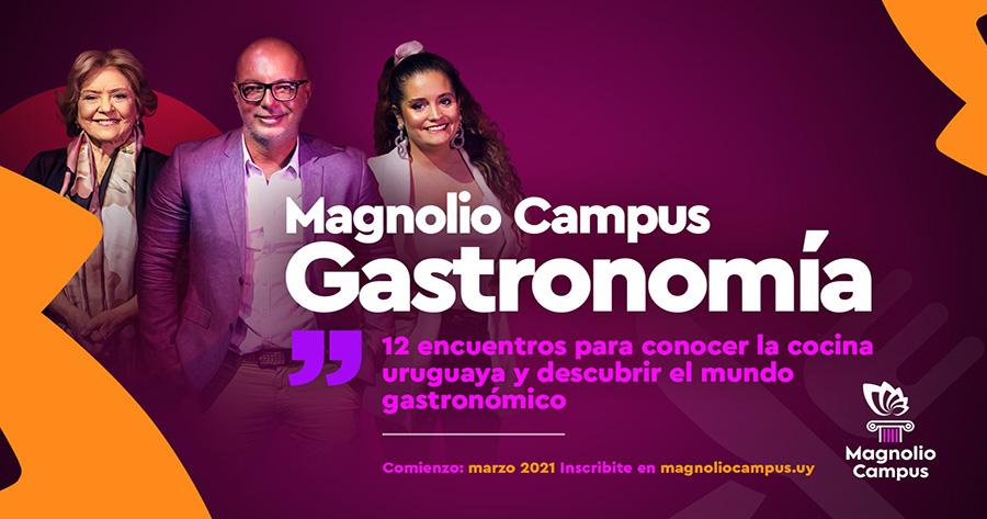 Magnolio Campus GASTRONOMÍA - 12 encuentros para conocer la cocina uruguaya y descubrir el mundo gastronómico en Magnolio Sala