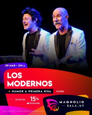 Los Modernos LUN 9 MAR - 21:00h en Magnolio Sala