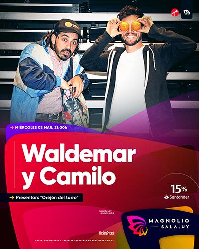 """Waldemar y Camilo - Presentan: """"Orejón del tarro"""" en Magnolio Sala"""