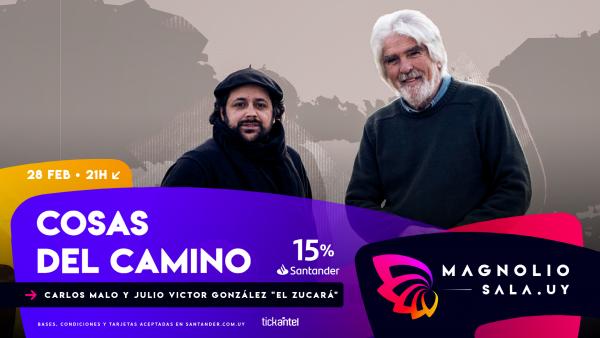 Carlos Malo y El Zucará - Cosas del camino. en Magnolio Sala