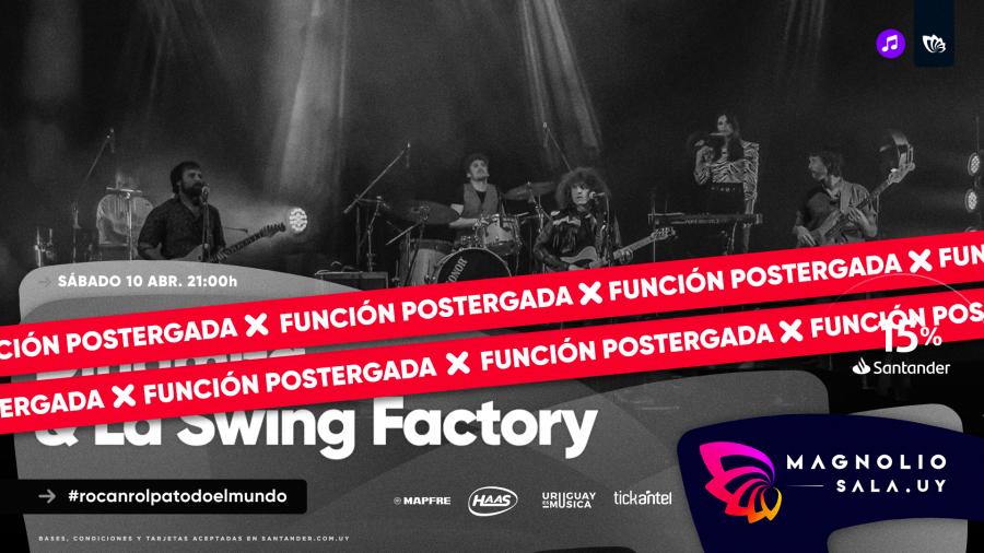 Dinamita & La Swing Factory - #rocanrolpatodoelmundo en Magnolio Sala