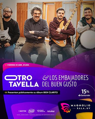 Otro Tavella & Los Embajadores del Buen Gusto - Presentan públicamente su álbum BIEN CLARITO en Magnolio Sala