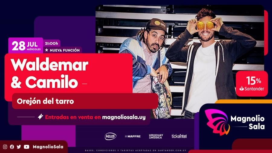 Waldemar y Camilo - Orejón del tarro en Magnolio Sala