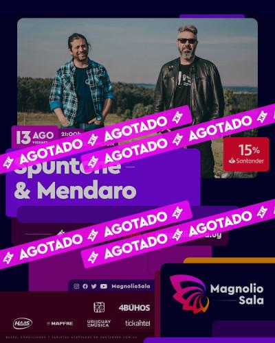 Spuntone & Mendaro - - en Magnolio Sala