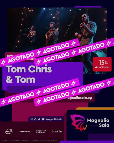 Tom Chris & Tom - - en Magnolio Sala