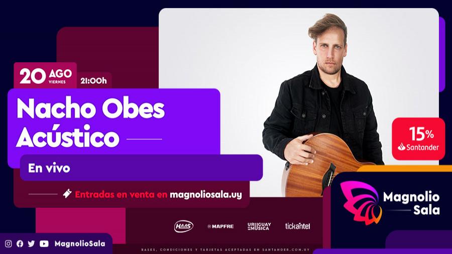Nacho Obes Acústico - En vivo en Magnolio Sala