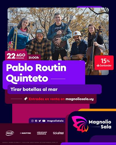 Pablo Routin Quinteto - Tirar botellas al mar en Magnolio Sala