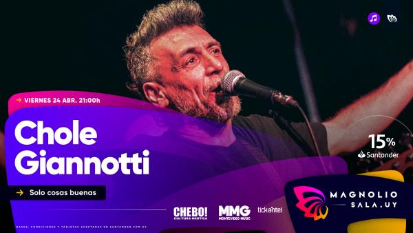 Chole Giannotti - Solo cosas buenas en Magnolio Sala