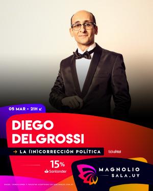 Diego Delgrossi JUE 5 MAR - 21:00h en Magnolio Sala