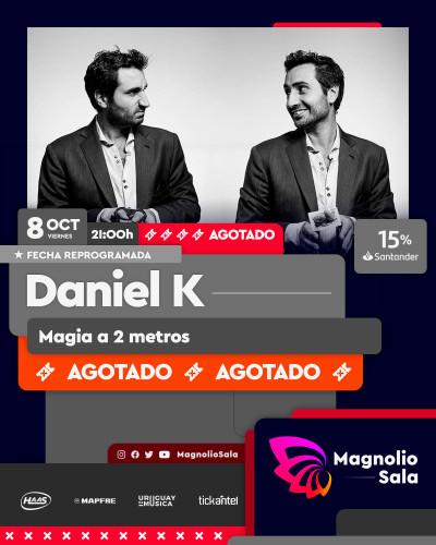Daniel K - Magia a 2 metros en Magnolio Sala