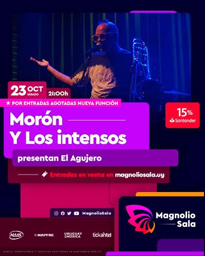 Morón y Los Intensos - presentan El Agujero en Magnolio Sala
