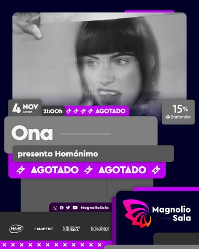 ONA - presenta Homónimo en Magnolio Sala