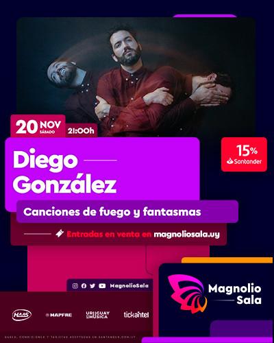 Diego González - Canciones de fuego y fantasmas en Magnolio Sala