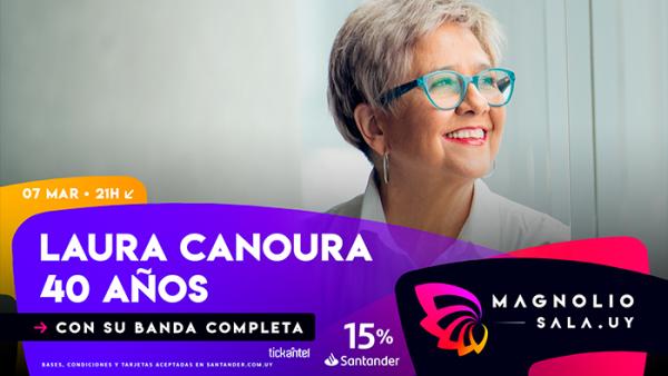Laura Canoura 40 años - Con su banda completa en Magnolio Sala