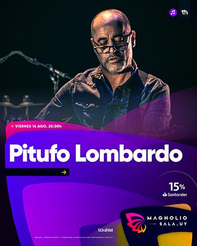 Pitufo Lombardo - - en Magnolio Sala