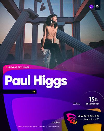 Paul Higgs - - en Magnolio Sala