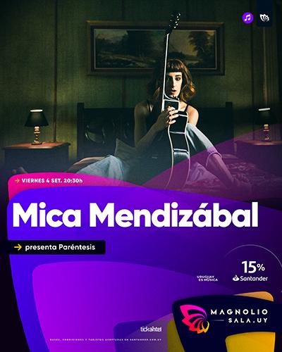 Mica Mendizábal - presenta Paréntesis en Magnolio Sala