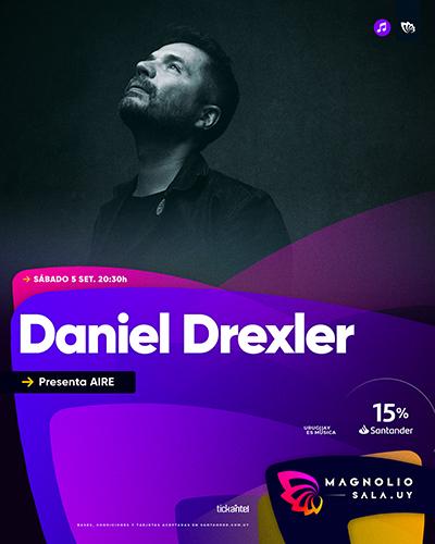 Daniel Drexler - Presenta AIRE en Magnolio Sala