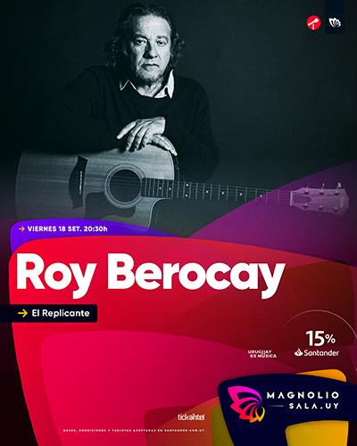 Roy Berocay - El Replicante en Magnolio Sala