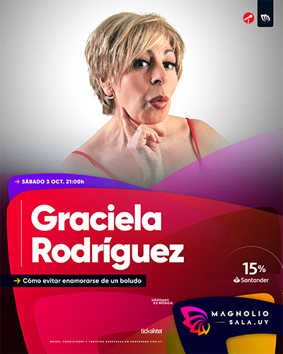 Graciela Rodríguez - Cómo evitar enamorarse de un boludo en Magnolio Sala