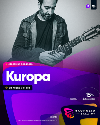 Kuropa - La noche y el día en Magnolio Sala